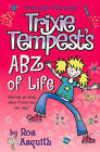 Trixie Tempest's ABZ of Life: v.1 by Ros Asquith (Paperback, 2004)