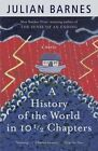 History of the World in Ten Half Chapters by Julian Barnes (Paperback, 1990)