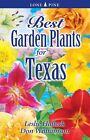 Best Garden Plants of Texas by Leslie Halleck 9789766500580 Paperback 2016