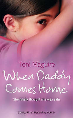 """""""AS NEW"""" Maguire, Toni, When Daddy Comes Home, Hardcover Book"""
