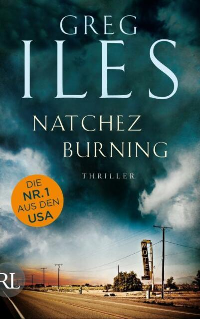 Iles, Greg - Natchez Burning: Thriller (Penn Cage Trilogie, Band 1) /3