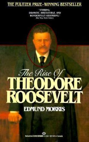 Rise of Theodore Roosevelt-ExLibrary