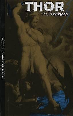 Thor: The Thundergod (Viking Gods Mini Series) by Snorri Sturluson-ExLibrary