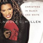 Christmas in Black and White by Nicole C. Mullen (CD, Sep-2002, Word Distribution)