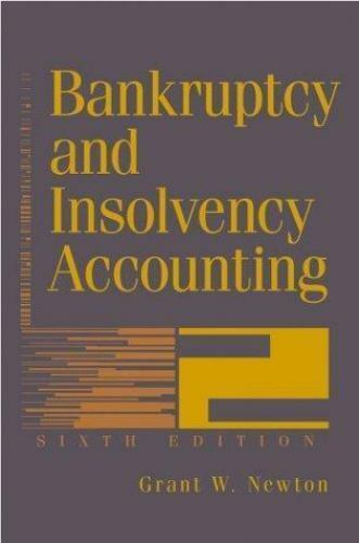 Bankruptcy and Insolvency Accounting : Practice and Procedure