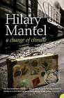 A Change of Climate by Hilary Mantel (Paperback, 2005)