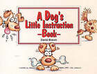 A Dog's Little Instruction Book by HarperCollins Publishers (Paperback, 1994)