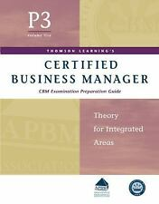 Certified Business Manager Exam Preparation Guide, Part 3, Vol. 5: Theory for In