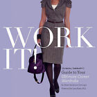 Work It!: Visual Therapy's Guide to Your Ultimate Career Wardrobe by Joe Lupo, Jesse Garza (Paperback / softback, 2010)