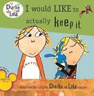 I Would Like to Actually Keep It by Turtleback Books (Hardback, 2011)