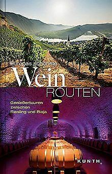 Europas schönste Weinrouten: Genießertouren zwische... | Buch | Zustand sehr gut