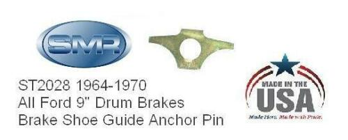 Ford Brake Shoe Guide Anchor Pin 9 inch Drum Ford 1964-1970 Made In the USA