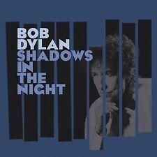 BOB DYLAN - SHADOWS IN THE NIGHT  VINYL LP + CD NEW+