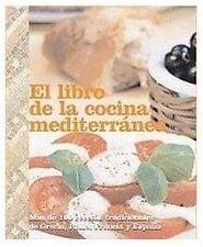 El Libro de la Cocina Mediterranea / Mediterranian Cookbook (Regional Food)...