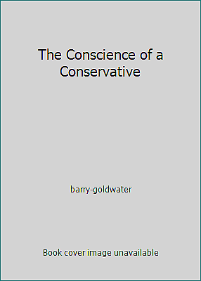 The book the conscience of a conservative achieved