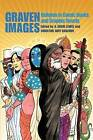 Graven Images: Religion in Comic Books & Graphic Novels by Continuum Publishing Corporation (Paperback, 2010)