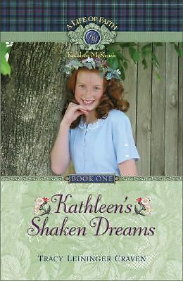 Kathleen's Shaken Dreams (A Life of Faith: Kathleen McKenzie Series)