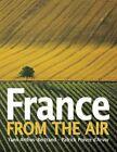 France From The Air D'arvor Patrick POIVRE 0810959526