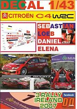 DECAL 1/43 CITROEN C4 WRC S.LOEB R. IRELAND 2007 WINNER (01)