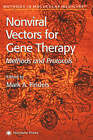 Nonviral Vectors for Gene Therapy: Methods and Protocols by Humana Press Inc. (Hardback, 2001)