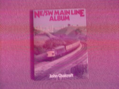 1 of 1 - North East/South West Main Line Album by John Chalcraft (Hardback, 1982)