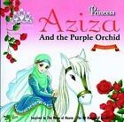Princess Aziza and the Purple Orchid by Gator Ali (Paperback, 2016)