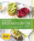 Vegane Brotaufstriche von Sabine Schlimm (2016, Taschenbuch)