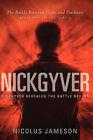 Nick Gyver by Nicolus Jameson (Paperback / softback, 2006)