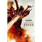 Doom of the Elves: The End Times Omnibus 2: 2 by Gav Thorpe, C. L. Werner (Paperback, 2016)