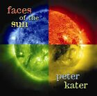 Faces of the Sun by Peter Kater (CD, Jul-2007, Silver Wave)