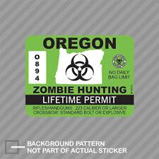 Oregon Zombie Hunting Permit Sticker Decal Vinyl Outbreak Response Team