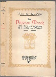 Le-NOUVEAU-MONDE-de-VILLIERS-de-l-039-Isle-Adam-Theatre-independance-Etats-Unis-1913