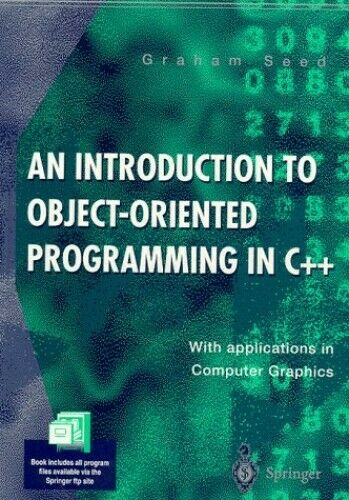 An Introduction to Object-oriented Programming... by Seed, Graham Mark Paperback