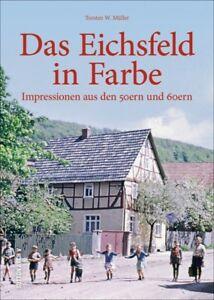 Das-Eichsfeld-in-Farbe-Impressionen-50er-60er-Stadt-Geschichte-Bildband-Buch-AK