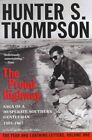 The Proud Highway: Saga of a Desperate Southern Gentleman, 1955-1967 by Hunter S Thompson (Paperback / softback)