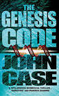 The Genesis Code by John Case (Paperback, 1998)