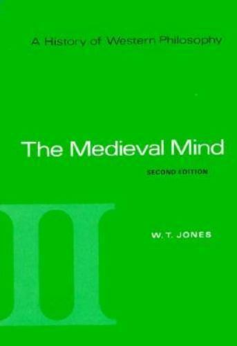 A History of Western Philosophy - The Medieval Mind A History of Western...