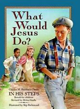 What Would Jesus Do?, Helen Haidle, Mack Thomas, Good Book