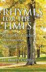 Rhymes for the Times by H Barry Cotton (Paperback / softback, 2015)