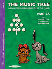 The Music Tree Student's Book: Part 2a by Frances Clark, Sam Holland, Louise Goss (Paperback / softback, 2000)