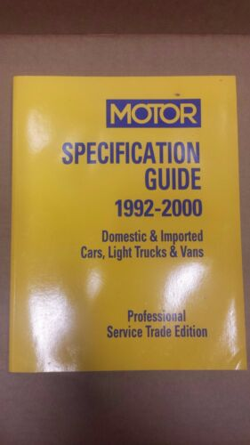 Motor Specification Guide 1992-2000 Domestic /& Import Pro Service Trade Ed
