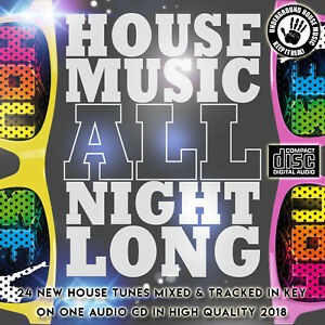 Details about House Music All Night Long 2018 NEW MIXED CD DJ HOUSE DANCE  CLUB ORGAN SYNTHS