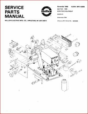 Miller Millermatic 30a Feeder Service Parts Manual Eff With S430390 Ebay