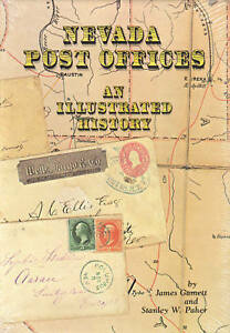 Nevada-Post-Offices-An-Illustrated-History-by-Gamett-amp-Paher-hardcover-NEW