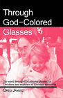 Through God-Colored Glasses by Greg Janusz (Paperback / softback, 2009)