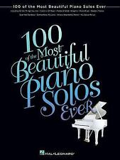 100 OF THE MOST BEAUTIFUL PIANO SOLOS EVER -  (PAPERBACK) NEW