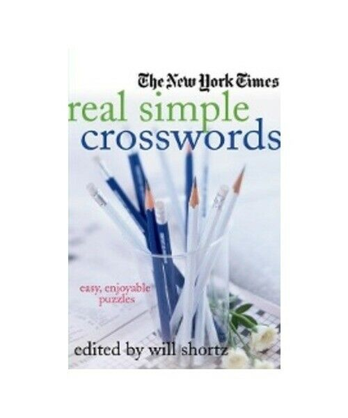 "Will Shortz ""NEW YORK TIMES REAL SIMPLE CROSSWOR"""