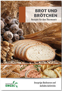 BROT-UND-BROTCHEN-geeignet-fuer-Thermomix-TM5-TM31-Backen-Kochstudio-Engel-Rezept