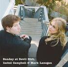 Sunday at Devil Dirt [Bonus Tracks] by Isobel Campbell/Mark Lanegan (CD, Nov-2008, Fontana/Universal)