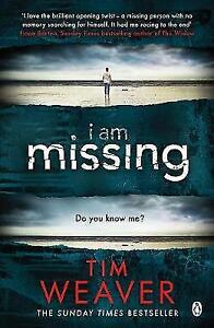 I-Am-Missing-David-Raker-Missing-Persons-8-by-Weaver-Tim-Good-Book-Paperbac